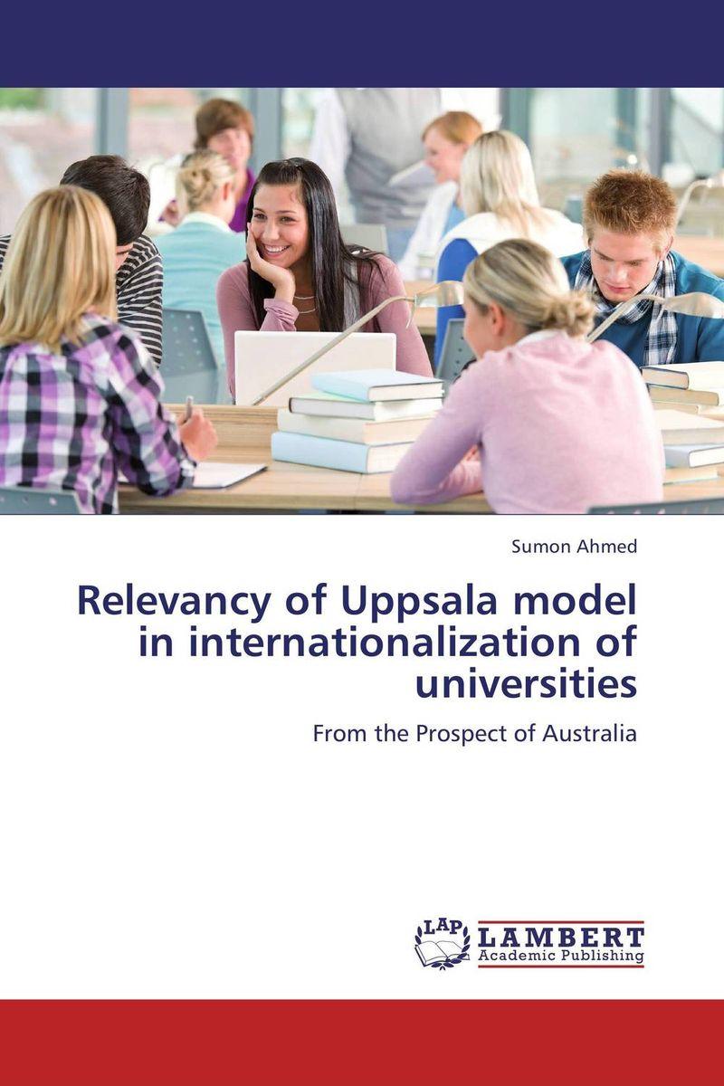 Relevancy of Uppsala model in internationalization of universities