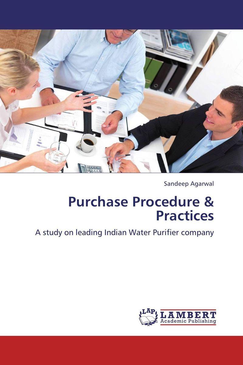 Purchase Procedure & Practices