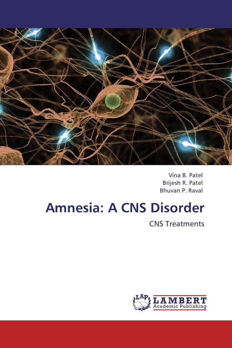 Amnesia: A CNS Disorder