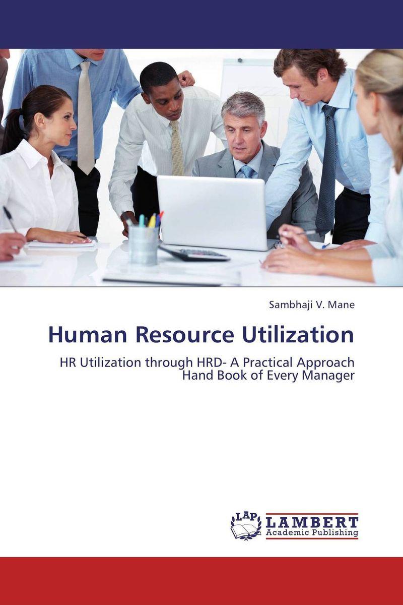 Human Resource Utilization