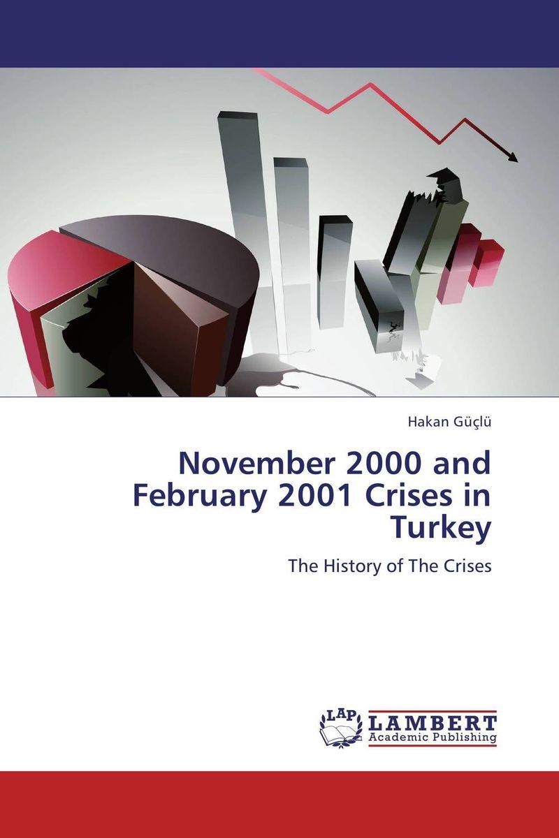November 2000 and February 2001 Crises in Turkey