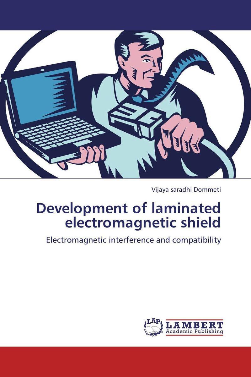 Development of laminated electromagnetic shield
