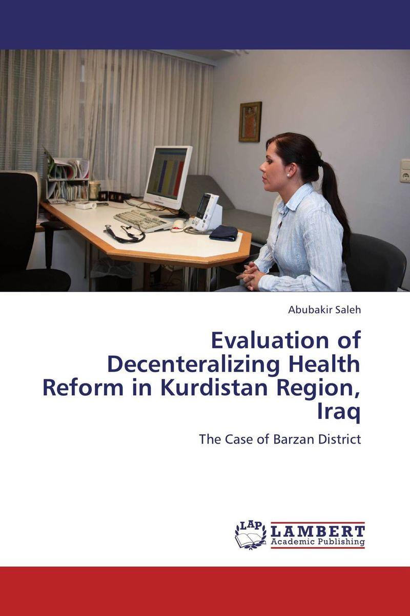 Evaluation of Decenteralizing Health Reform in Kurdistan Region, Iraq