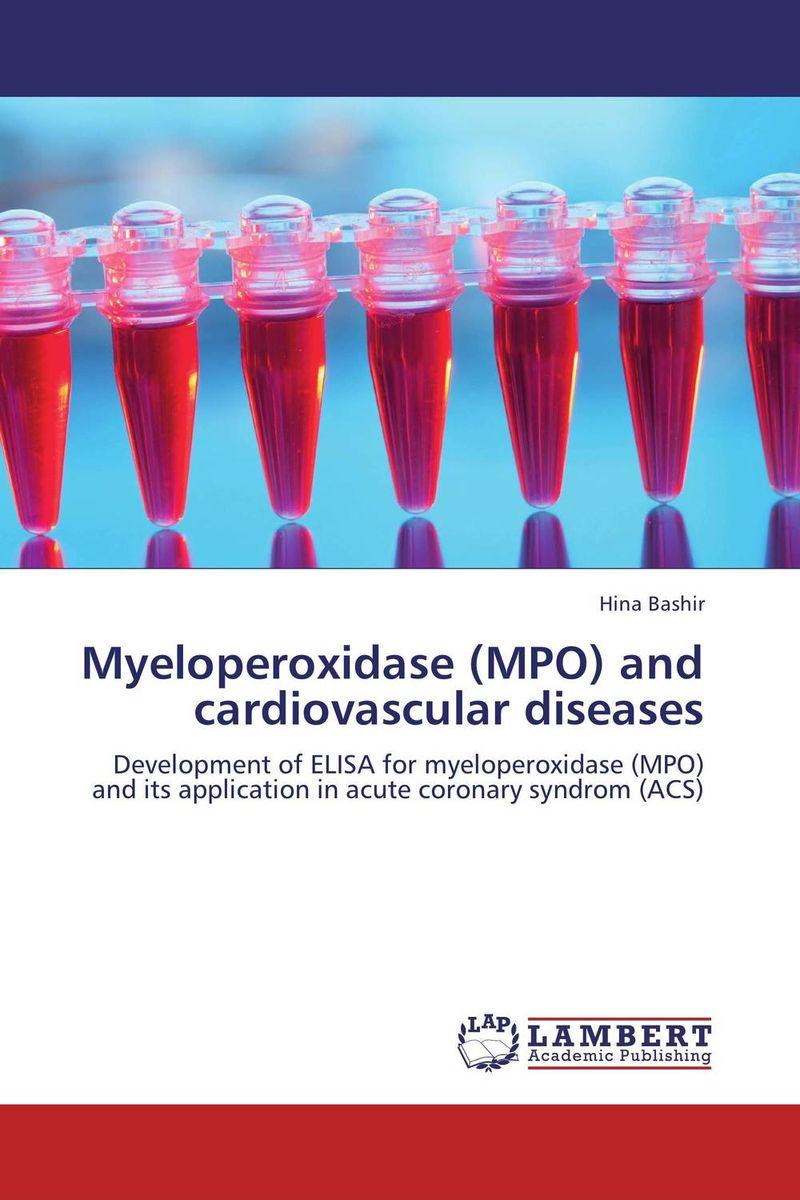 Myeloperoxidase (MPO) and cardiovascular diseases