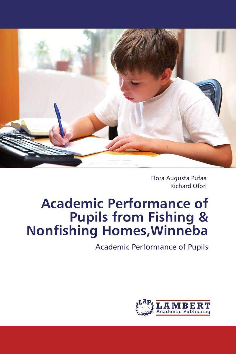Academic Performance of Pupils from Fishing & Nonfishing Homes,Winneba