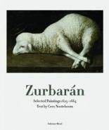 Zurbaran: Selected Paintings 1625-1664