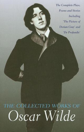 Wilde, Oscar Collected Works of Oscar Wilde wilde o the ballad of reading gaol