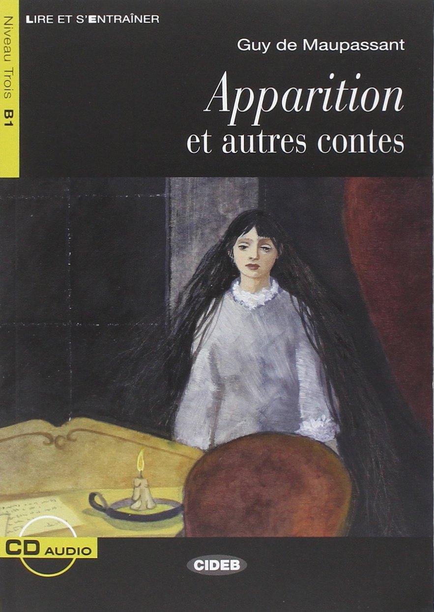 Apparition Et Autres Contes Maupassant + Cd New