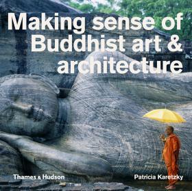 Making sense of Buddhist art & architecture