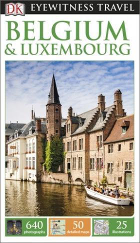 DK Eyewitness Travel Guide: Belgium&Luxembourg