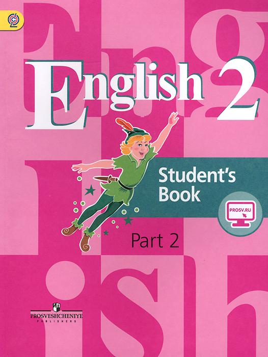 English 2: Students Book: Part 2 / Английский язык. 2 класс. Учебник. В 2 частях. Часть 212296407Учебник (в двух частях) является основным компонентом учебно-методического комплекта Английский язык и предназначен для учащихся 2 класса общеобразовательных организаций. Его основная задача — формирование у младших школьников способности к общению на английском языке в рамках диалога культур с обязательной опорой на родную культуру и родной язык. Задания учебника направлены на тренировку учащихся во всех видах речевой деятельности (аудировании, говорении, чтении и письме) и обеспечивают достижение личностных, метапредметных и предметных результатов. Содержание курса разработано в соответствии с требованиями Федерального государственного образовательного стандарта начального общего образования.