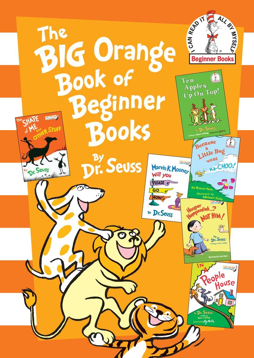 Dr. Seuss The Big Orange Book of Beginner Books dipti joshi dr kala suhas kulkarni and dr kishori apte anticancer activity of casearia esculenta in experimental models