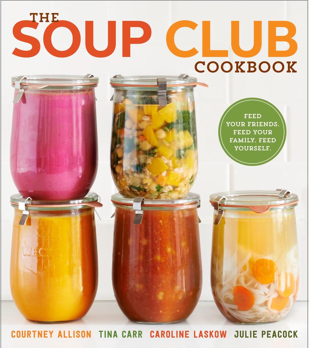SOUP CLUB COOKBOOK, THE