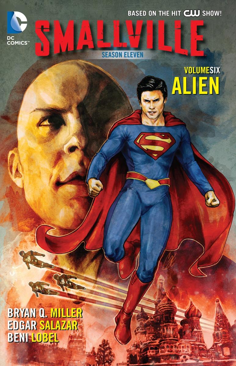 Smallville: Season Eleven: Volume 6: Alien