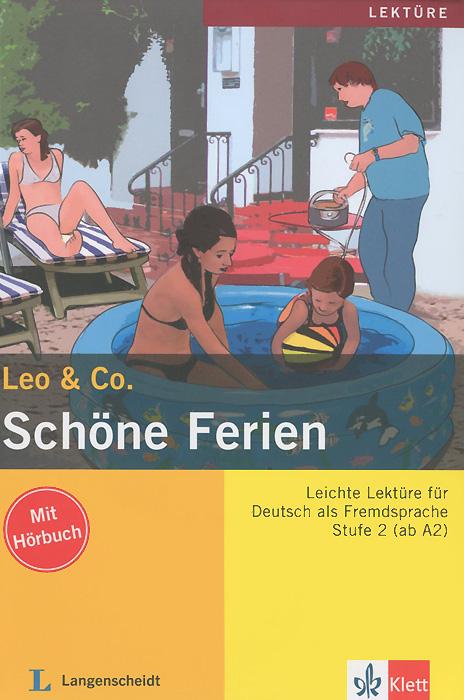 Leo & Co.: Schone Ferien: Stufe 2 (+ CD)