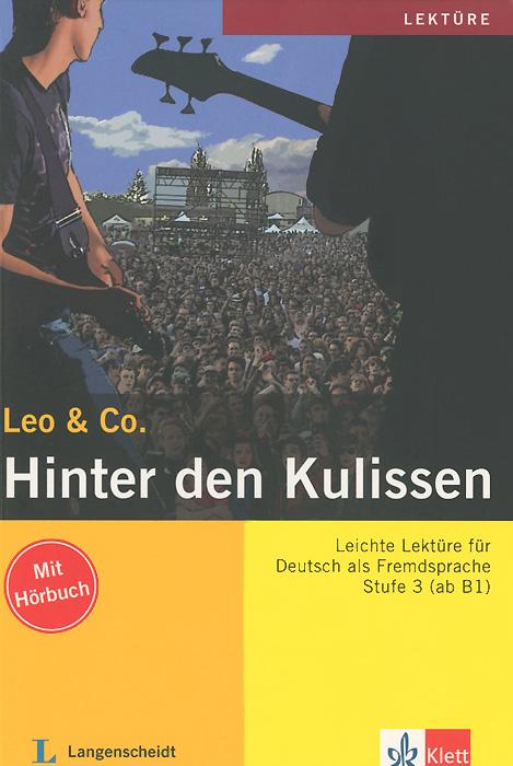 Leo & Co.: Hinter den Kulissen: Stufe3 (+ CD)