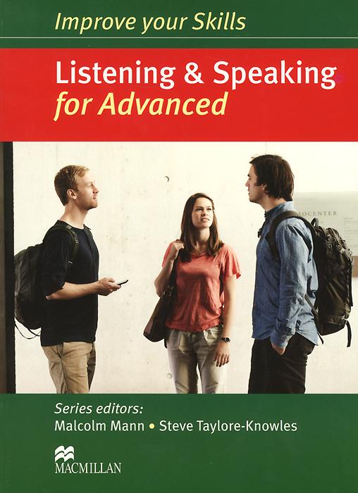 Improve Your Skills: Listening&Speaking for Advanced (+ 3 CD)