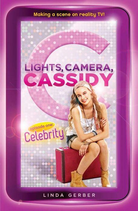 Lights, Camera, Cassidy: Celebrity