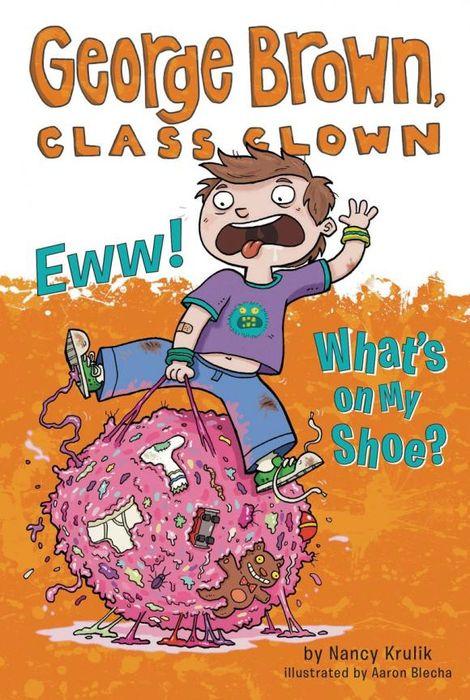 Nancy Krulik Eww! What's on My Shoe? #11 famosa nancy