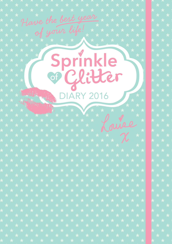 Sprinkle of Glitter: Diary 2016