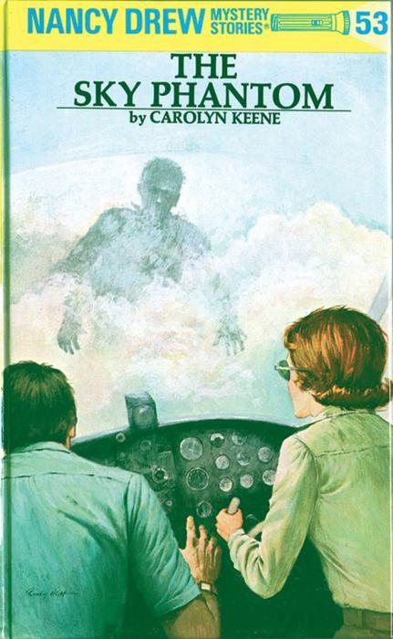 Nancy Drew 53: the Sky Phantom