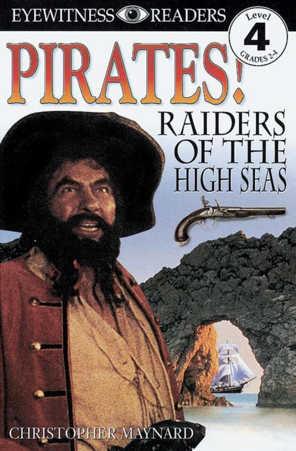 DK Readers L4: Pirates: Raiders of the High Seas
