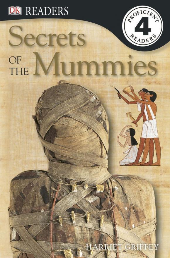 DK Readers L4: Secrets of the Mummies
