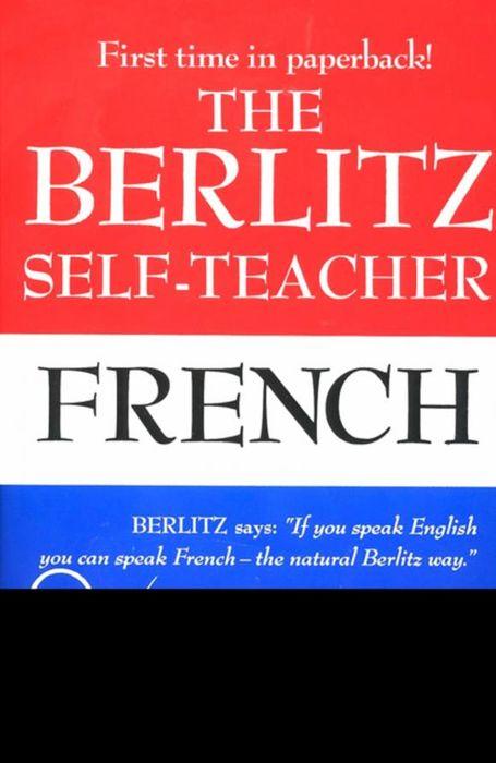 The Berlitz Self-Teacher: French