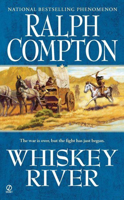 Ralph Compton Whiskey River