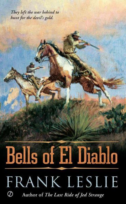 The Bells of El Diablo