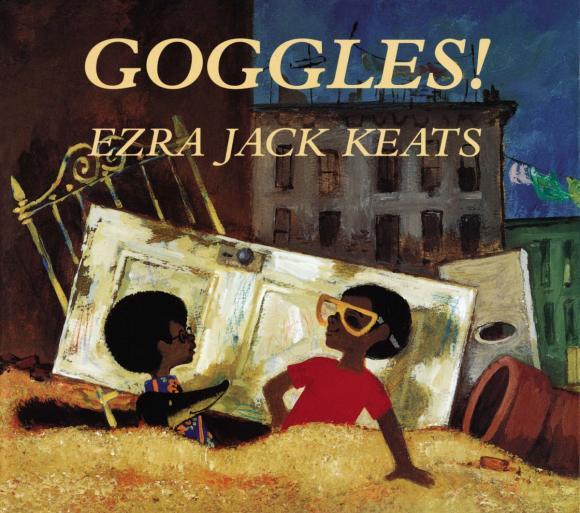 Ezra Jack Keats Goggles ezra jack keats louie