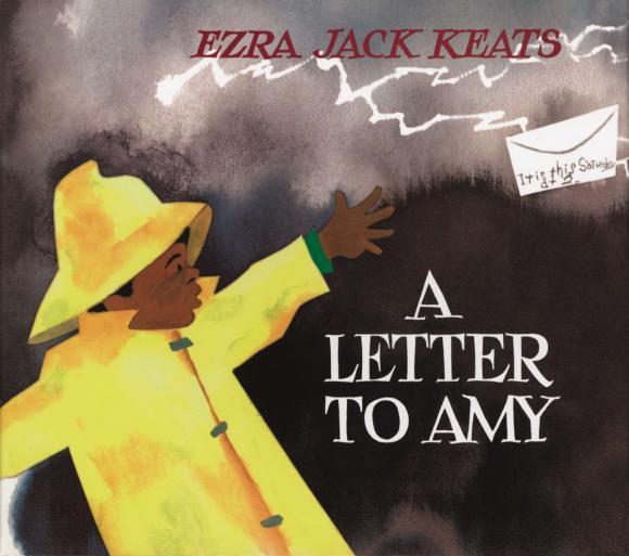 Ezra Jack Keats A Letter to Amy ezra jack keats louie