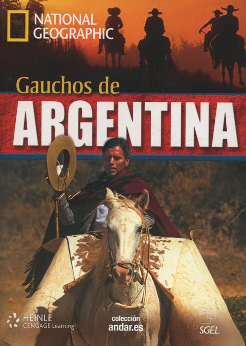 Gauchos de Argentina: Level B2 (+ DVD)