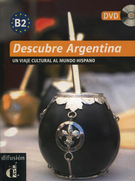 Descubre Argentina: Un viaje cultural al mundo hispano (+ DVD)