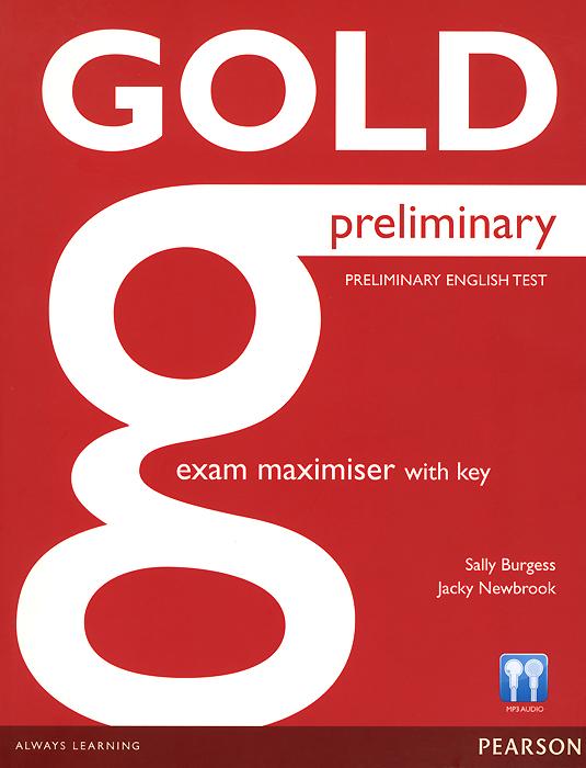 Gold Preliminary B1: Exam Maximiser: With Key