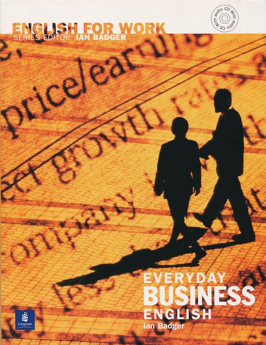 Everyday Business English: Intermediate (+ CD)