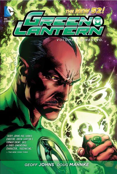 Geoff Johns Green Lantern Vol. 1: Sinestro (The New 52)