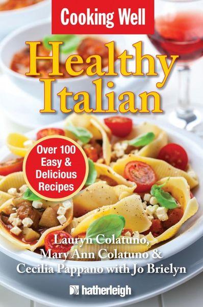 Cooking Well: Healthy Italian