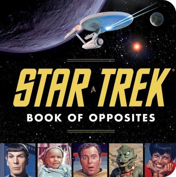Star Trek: Book of Opposites