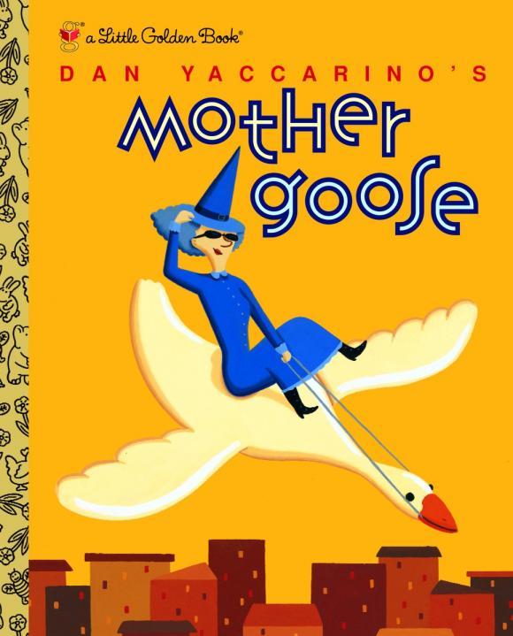 Dan Yaccarino's Mother Goose