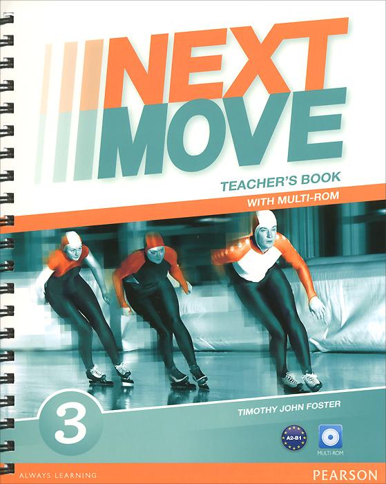 Next Move: Level 3: Teacher's Book (+ CD-ROM)