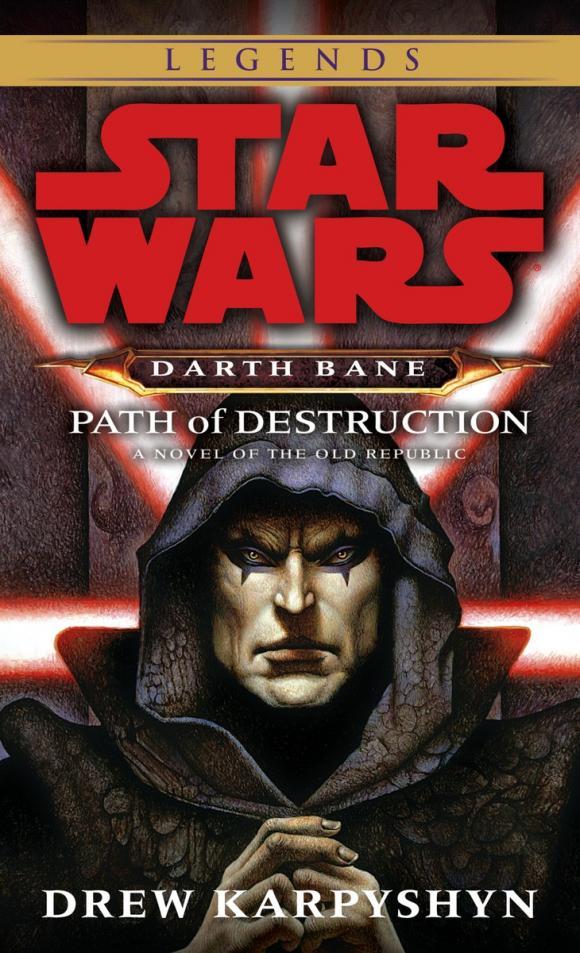 Path of Destruction: Star Wars (Darth Bane)