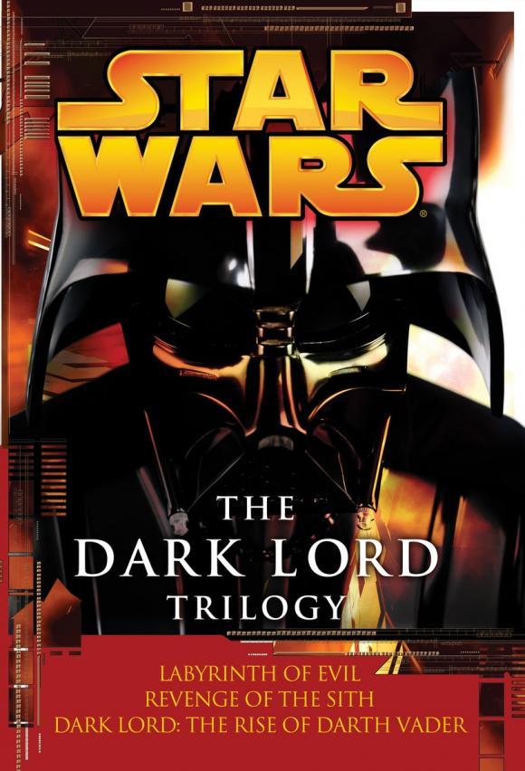 The Dark Lord Trilogy: Star Wars