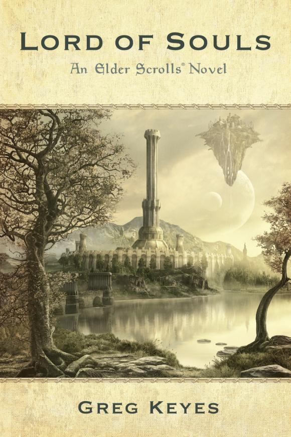 Greg Keyes Lord of Souls: An Elder Scrolls Novel dark souls ii scholar of the first sin ps4 русская версия