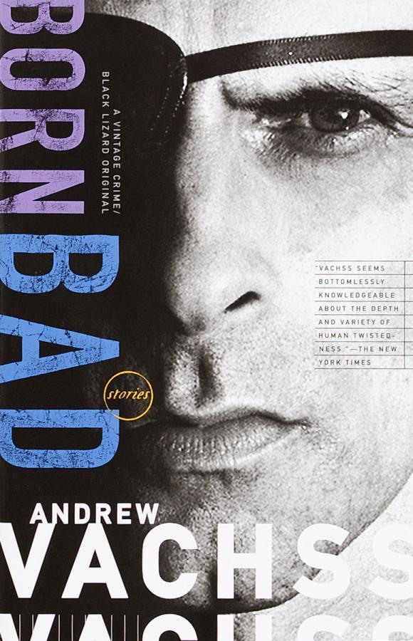 Andrew Vachss Born Bad