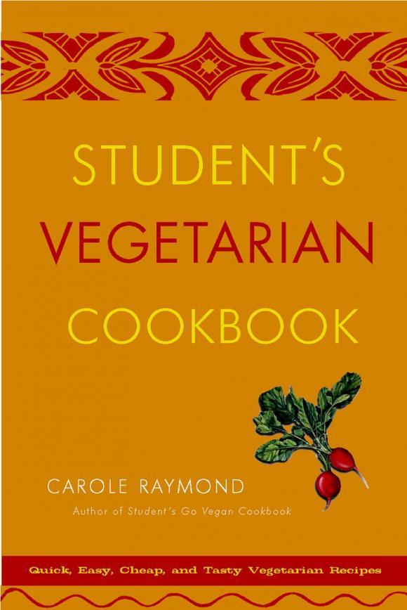 Student's Vegetarian Cookbook, Revised