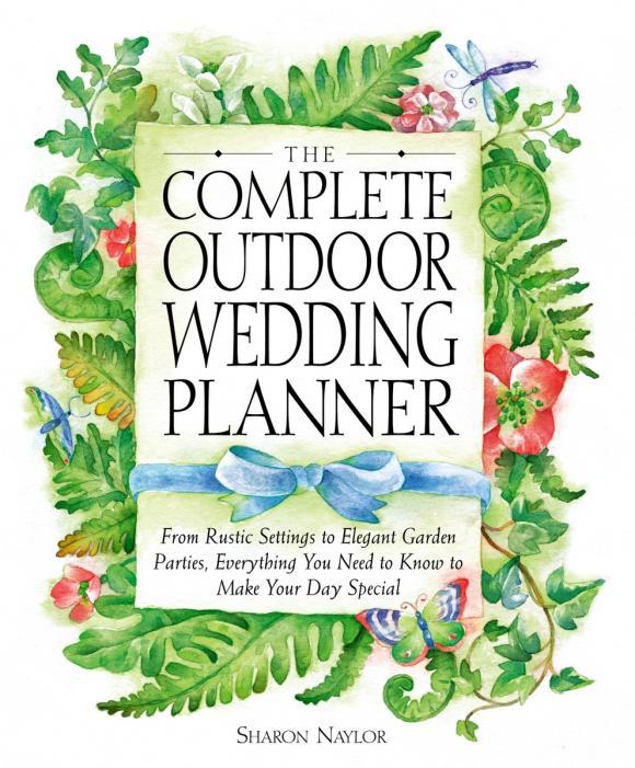 The Complete Outdoor Wedding Planner