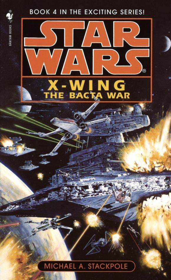 The Bacta War: Star Wars (X-Wing)