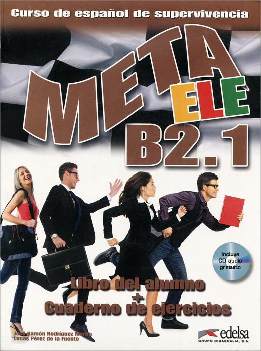Meta ele: B2.1: Libro del alumno + Cuaderno de ejercicios (+ CD)