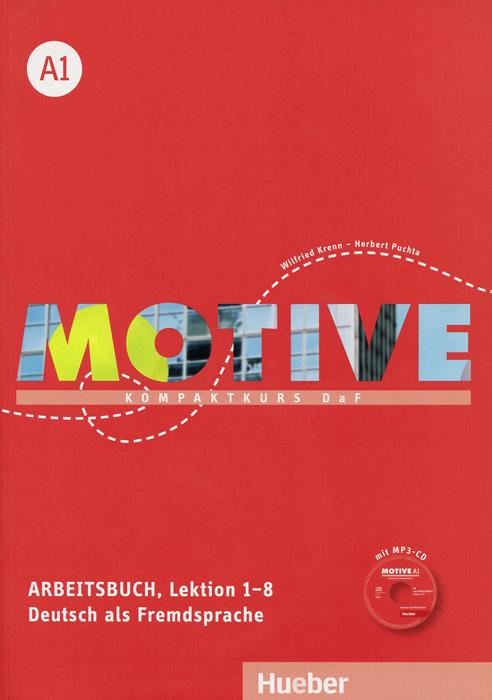 Motive A1: Kompaktkurs DaF: Arbeitsbuch Lektion 1-8 (+ CD)